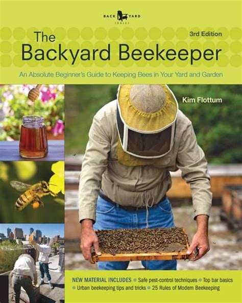The Backyard Beekeeper by Capper S Farmer The Backyard Beekeeper