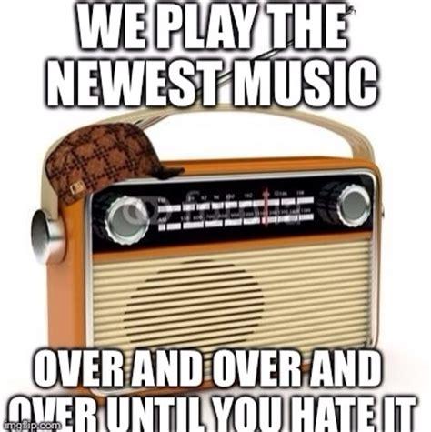 Radio Meme - scumbag radio memes