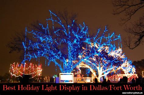 best holiday light displays in dallas fort worth 2012