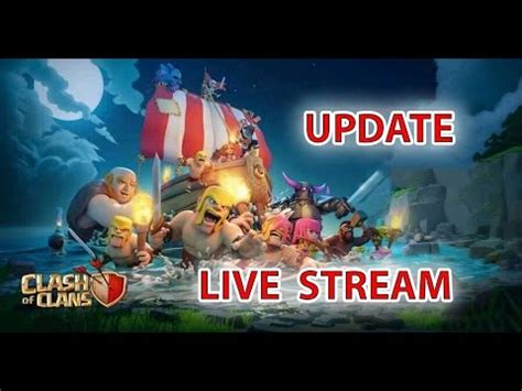 clash of clans boat gameplay clash of clans new update part 2 live gameplay boat to