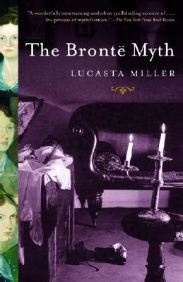 bloodstains with bronte a crime with the classics mystery books the bront 235 myth by lucasta miller reviews discussion