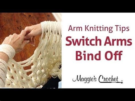 arm knitting techniques maggie s arm knitting tips switching arms at bind