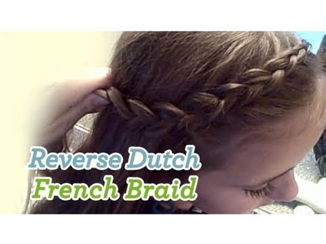 cute girl hairstyles youtube french braid reverse dutch french braid cute girls hairstyles youtube
