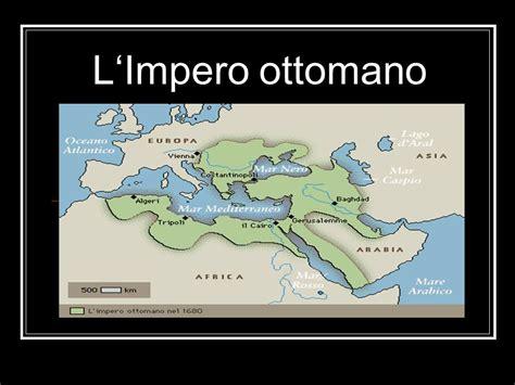 impero ottomano cartina l impero ottomano ppt scaricare