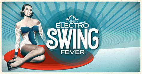 electro swing fever kulturn 237 centrum cooltour