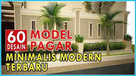 inspirasi model desain pagar rumah minimalis modern terbaru youtube