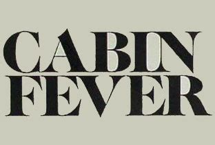 Cabin Fever Images by Ra Cabin Fever Record Label