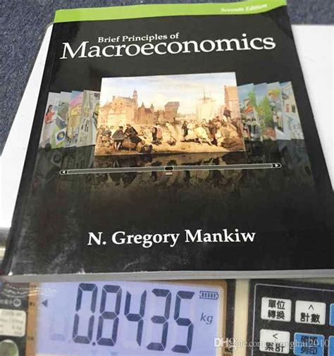 brief principles of macroeconomics mankiw s principles of economics 2015 brief principles of macroeconomics by n gregory