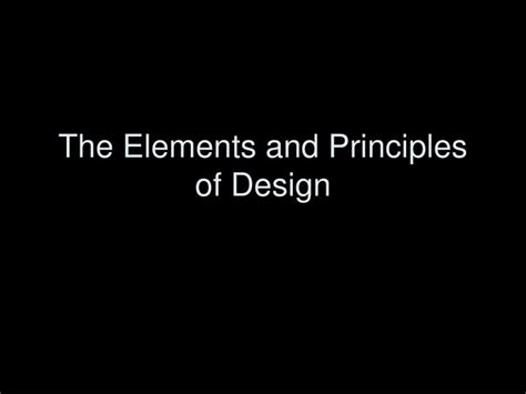 design elements and principles ppt ppt the elements and principles of design powerpoint