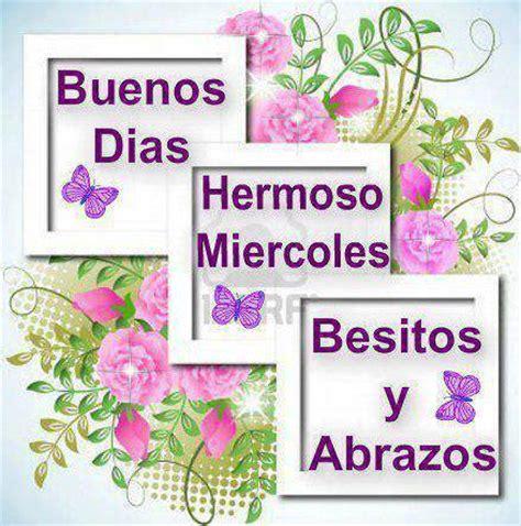 Imagenes Bonitas De Buenos Dias Feliz Miercoles | im 225 genes con frases bonitas y mensajes de fel 237 z mi 233 rcoles