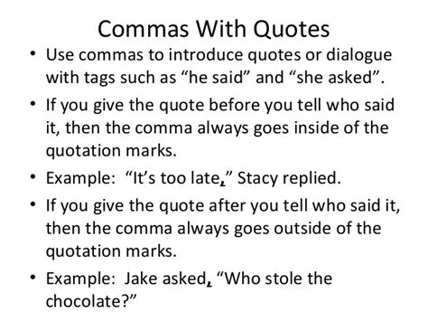 do you always put end punctuation inside quotation marks comma with quotes rule and grammar practice 10 16 14