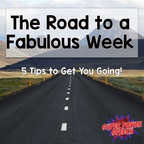 Roadmap To Your Fabulous by The Road To A Fabulous Week Power Speech