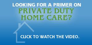 duty home health care primer on duty home care