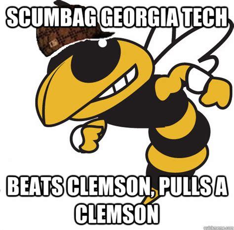 Clemson Memes - scumbag georgia tech beats clemson pulls a clemson misc
