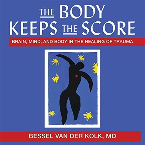 summary analysis of the keeps the score books somatic experiencing tools for stress