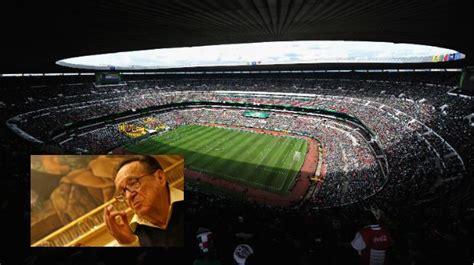 imagenes estadio azteca chespirito chespirito ser 225 homenajeado en el estadio azteca