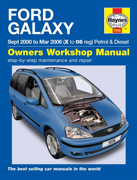 how to download repair manuals 2006 ford e 350 super duty van regenerative braking haynes workshop repair owners manual ford galaxy 00 06 x 06 petrol diesel ebay