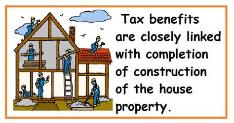 interest on housing loan for under construction property completion of construction of house and income tax benefits simple tax india