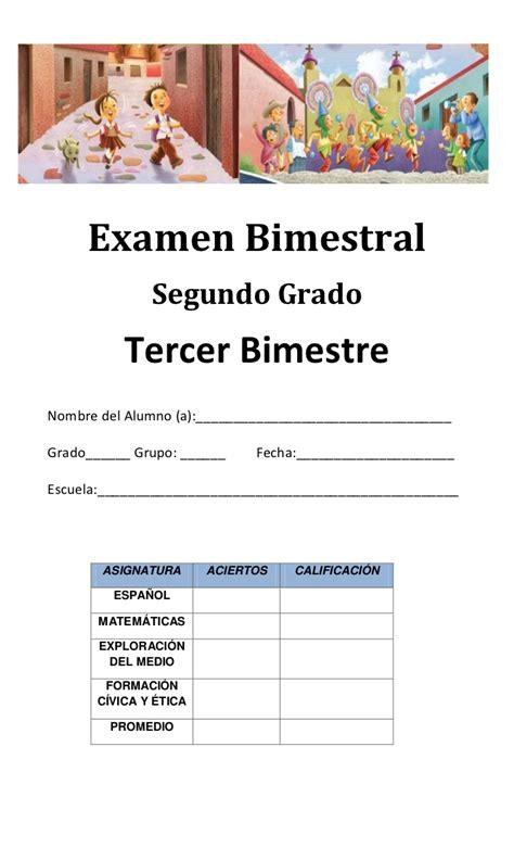 examen del cuarto bimestre de tercer grado 2015 2016 examen 2 grado tercer bimestre