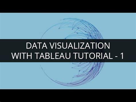 tableau tutorial for beginners free tableau training for beginners 1 tableau tutorial 1