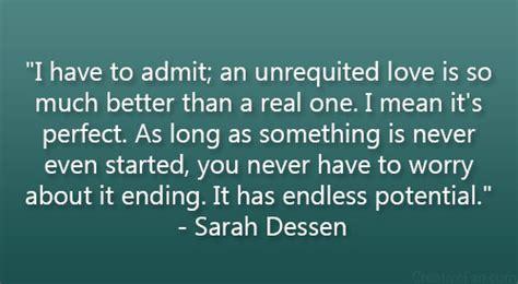 movie quotes unrequited love sarah dessen quotes quotesgram