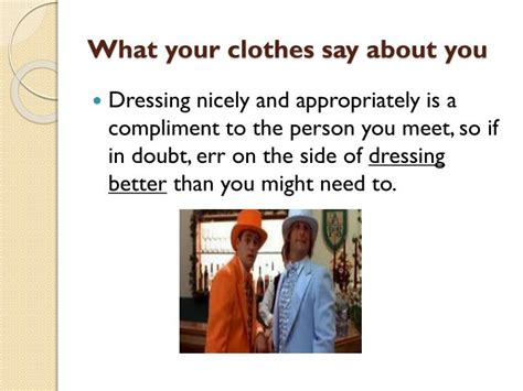 What Your Wardrobe Says About You ppt what to wear during a presentation during an at a place of employment