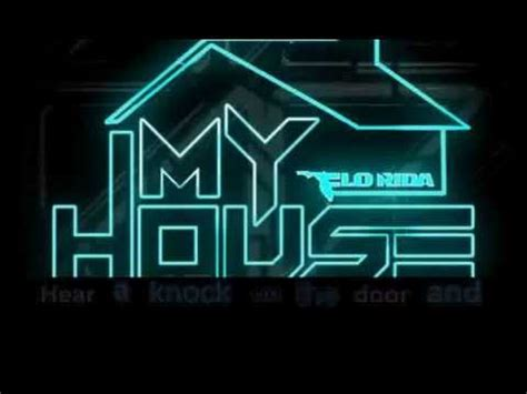 lyrics to my house flo rida my house lyrics youtube music lyrics