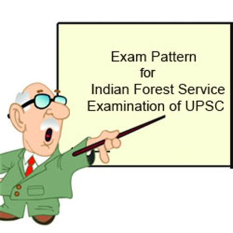 new pattern of engineering services examination exam pattern for indian forest service examination of upsc