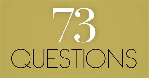 list of questions for celebrities vogue 73 questions answered by your favorite celebs video