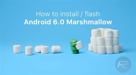 tutorial android marshmallow how to install flash android 6 0 marshmallow tutorial