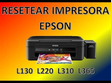 reset epson l365 free reset almohadilla epson l365 l310 l220 100 efectivo y