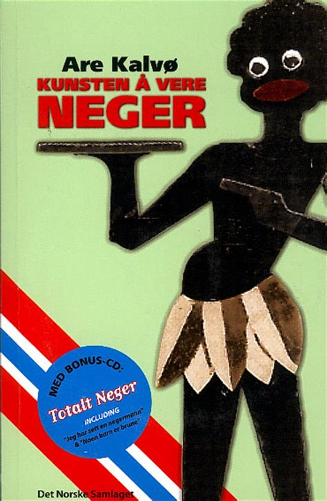 The Art Of Being A Negro In Norway (Kunsten å vere neger