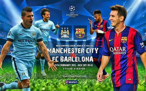 wallpaper barcelona vs manchester city manchester city fc vs fc barcelona 2015 uefa chions