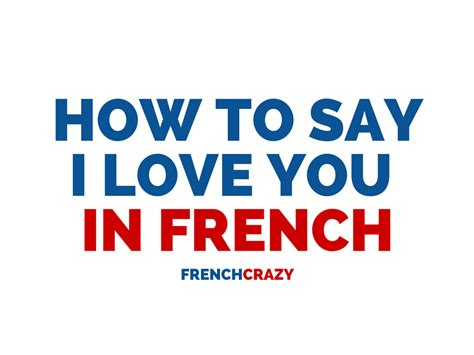how do you say in how to say i you in frenchcrazy