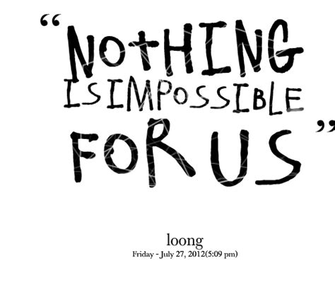 Nothing Is Impossible Essay by Essay On There Is Nothing Impossible For Us Mrnismrarchyale X Fc2