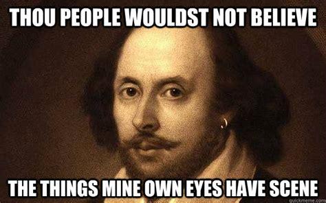 Shakespeare Meme - bad pun shakespeare memes quickmeme