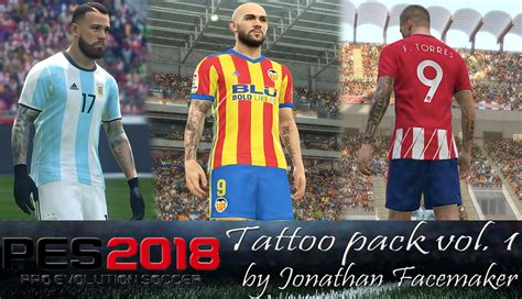 tattoo pack pes 2018 tattoo pack vol 1 pes 2018 by jonathan facemaker edy