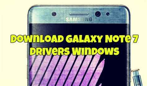 Samsung Galaxy Note 4 Windows 10 Driver by Galaxy Note 3 Driver Windows 7 Loonorthdown
