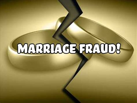 Fraud marriage immigration