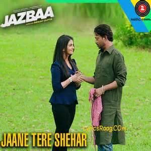 download mp3 from jazbaa jaane tere shehar lyrics vipin anneja from jazbaa