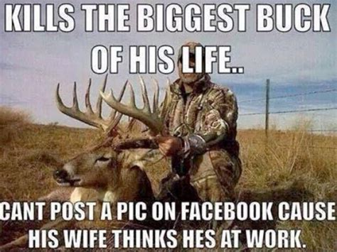 Funny Deer Hunting Memes - 12 deer hunting memes that sum up the early season