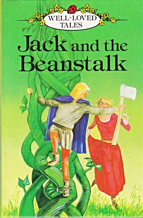 the beanstalk picture book and the beanstalk ladybird book well loved tales