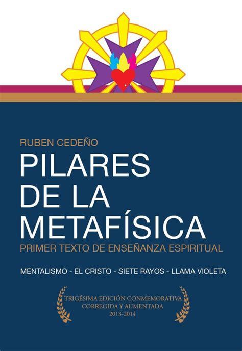 libro para leer la metafsica libro pilares de la metaf 237 sica rub 233 n cede 241 o