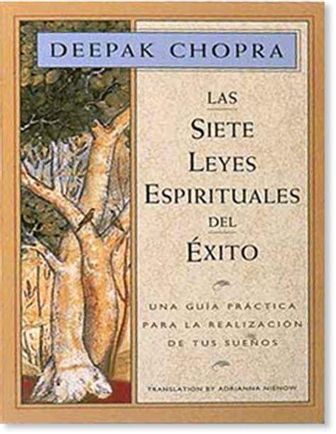 libro las siete leyes espirituales las siete leyes espirituales del exito amber allen publishing inc