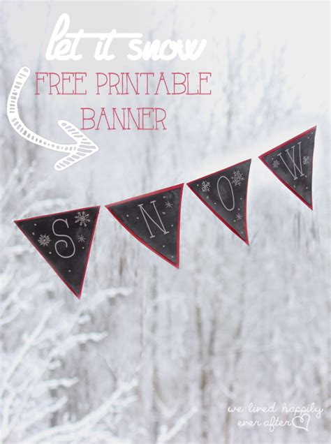 printable snowflake banner we lived happily ever after quot let it snow quot printable