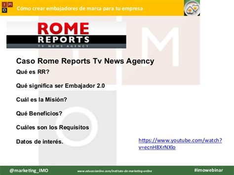 rome reports tv news agency imo webinar c 243 mo crear embajadores de marca para tu empresa