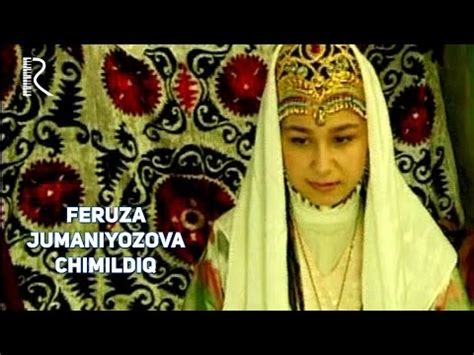 uzbek feruza jumaniyazova song chimildiq youtube feruza jumaniyozova zang zang navro z 2008 vidoemo