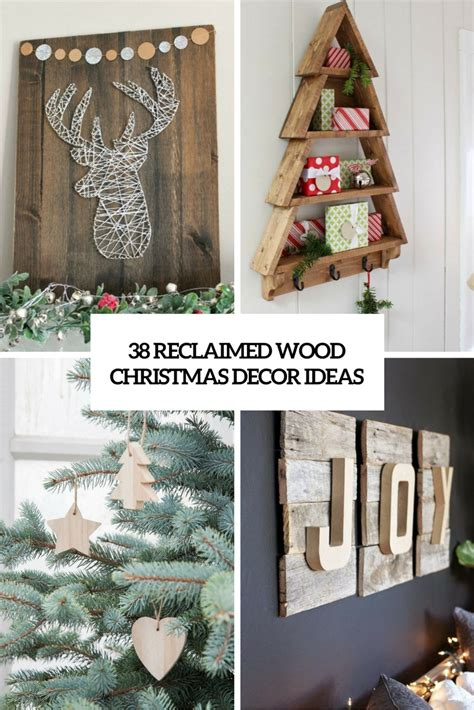 38 reclaimed wood christmas d 233 cor ideas digsdigs