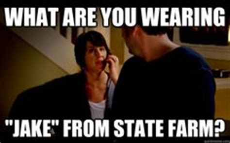 Jake State Farm Meme - it s jake from state farm on pinterest farms us states