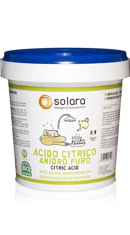 Utilizzo Acido Citrico by Acido Citrico Anidro Puro Detergenti Ecobiologici Solara